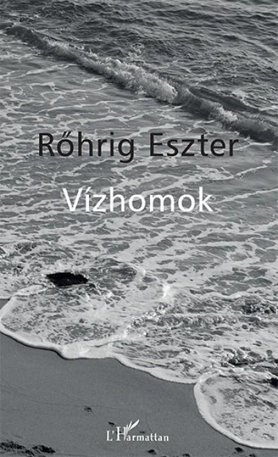 Rőhrig Eszter - Vízhomok