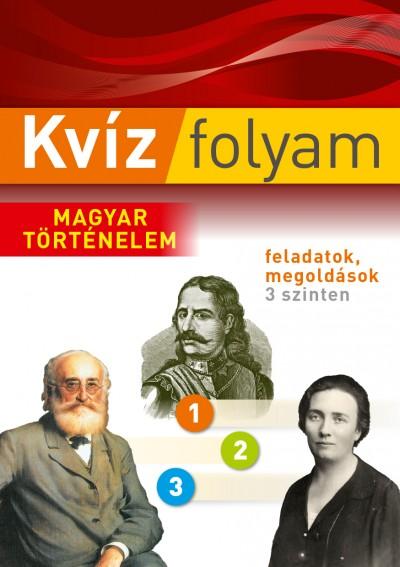 Gottesmann Péter - Szilágyi Rita - Kvízfolyam - Magyar történelem