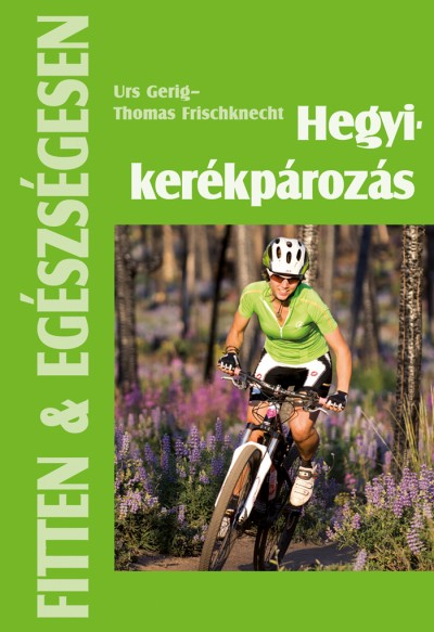 Thomas Frischknecht - Urs Gerig - Hegyikerékpározás