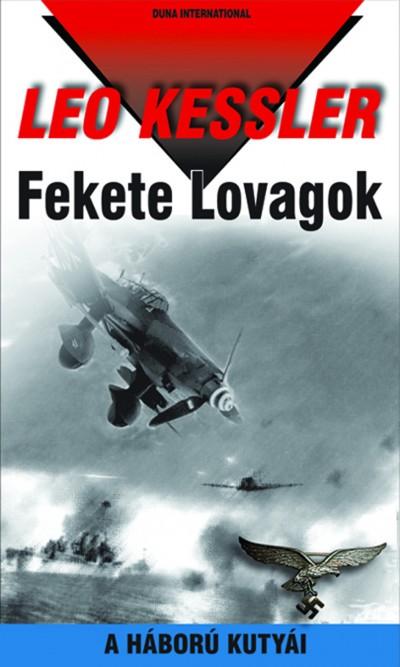 Leo Kessler - Fekete Lovagok