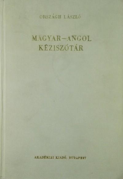 Országh László  (Szerk.) - Magyar-angol kéziszótár
