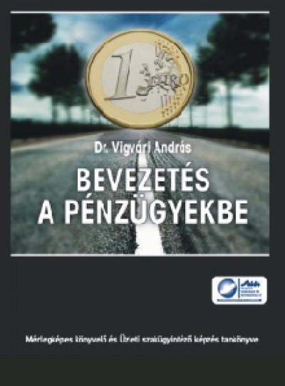 Vigvári András - Bevezetés a pénzügyekbe