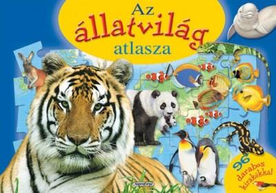 Marcela Grez  (Szerk.) - Az állatvilág atlasza