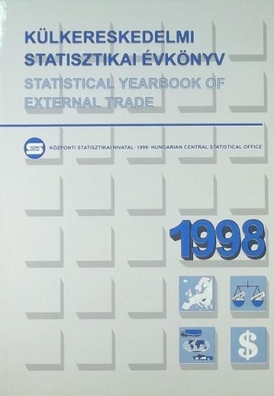 Magyarszéky Zsolt  (Szerk.) - Külkereskedelmi statisztikai évkönyv 1998