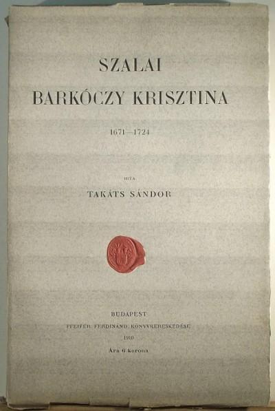 Takáts Sándor - Szalai Barkóczy Krisztina 1971-1724