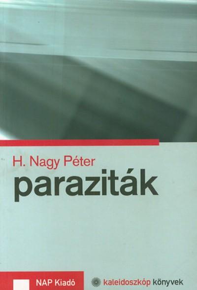 H. Nagy Péter - Paraziták