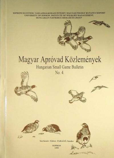 Faragó Sándor  (Szerk.) - Magyar Apróvad Közlemények - Hungarian Small Game Bulletin No.4.