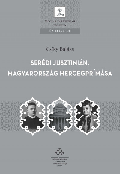 Csíky Balázs - Serédi Jusztinián, Magyarország hercegprímása