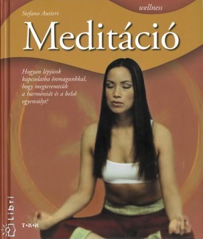 - Meditáció