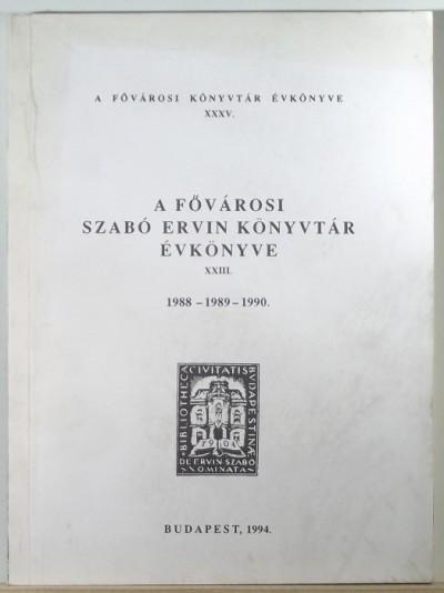 - A Fővárosi Szabó Ervin Könyvtár évkönyve 1988-1989-1990