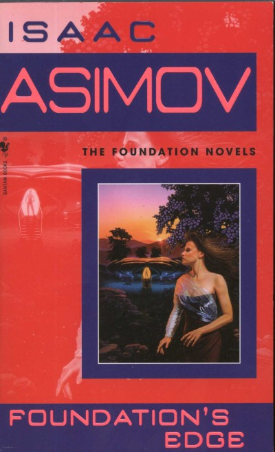 Isaac Asimov - Foundation's Edge