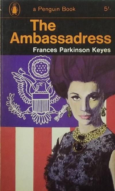 Frances Parkinson Keyes - The Ambassadress