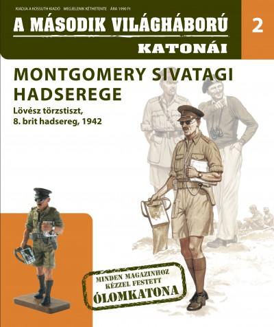 - Montgomery sivatagi hadserege - Lövész törzstiszt, 8. brit hadsereg, 1942