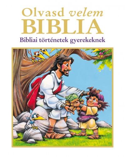 Doris Rikkers  (Szerk.) - Jean E. Syswerda  (Szerk.) - Olvasd velem - Biblia
