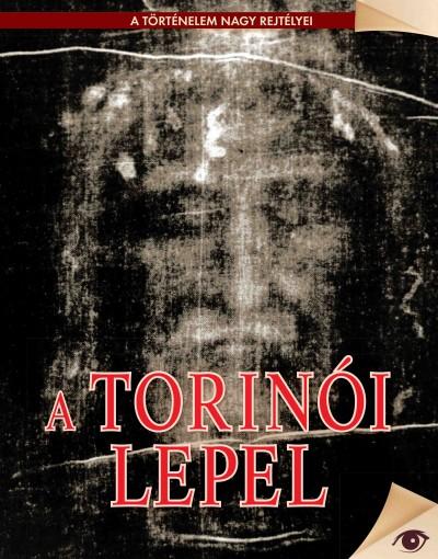 Rappai Zsuzsa  (Szerk.) - A torinói lepel