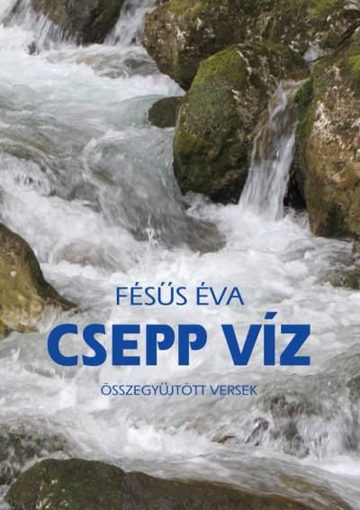 Fésűs Éva - Csepp víz
