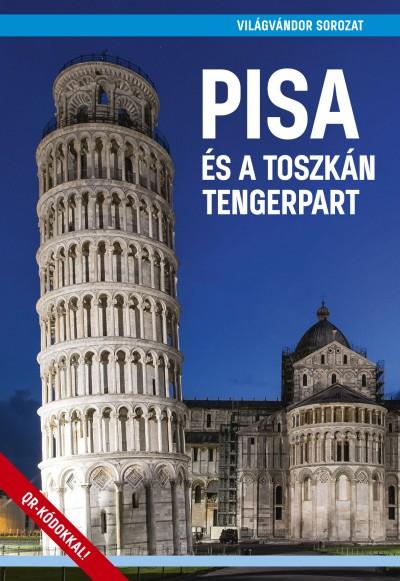 Juszt Róbert - Pisa és a toszkán tengerpart