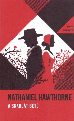 Nathaniel Hawthorne - A skarl�t bet�