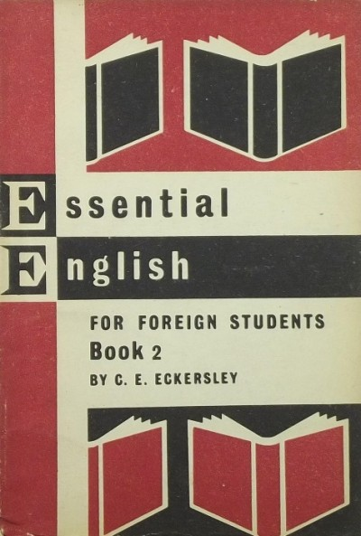 C. E. Eckersley - Essential English II.