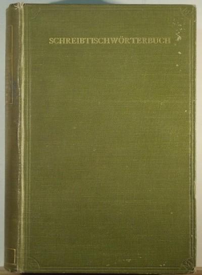 Max Bellows - Schreibtischwörterbuch der Deutschen und Englischen Sprache