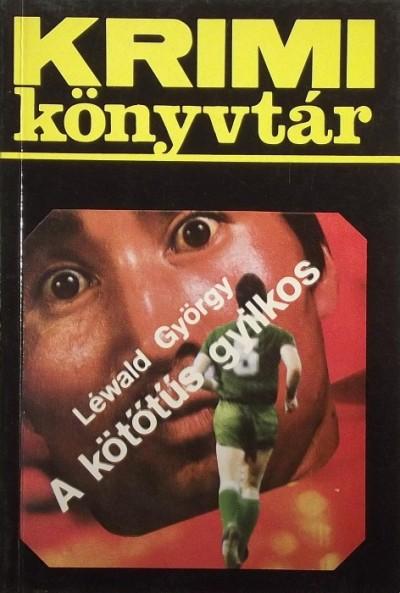 Léwald György - A kötőtűs gyilkos