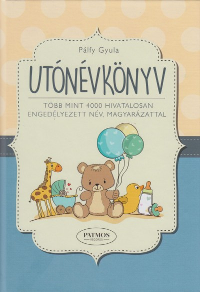 Pálfy Gyula - Utónévkönyv