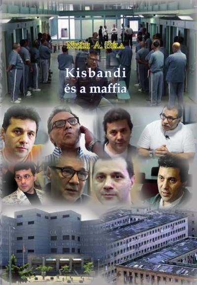 Nyári A. Béla - Kisbandi és a maffia