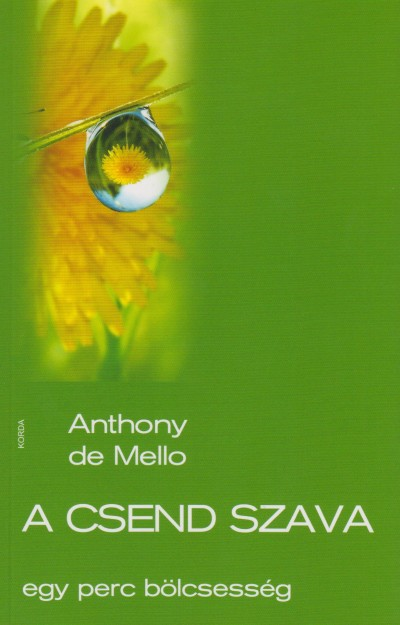 Anthony De Mello - A csend szava