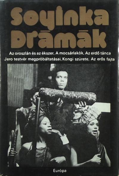Wole Soyinka - Karig Sára  (Vál.) - Drámák