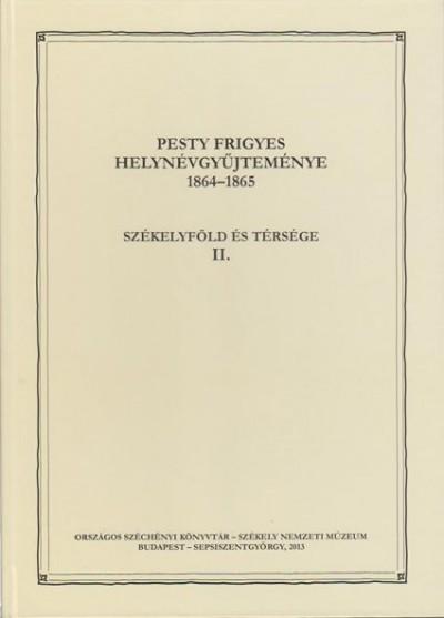 - Pesty Frigyes helynévgyűjteménye 1864_1865 II.