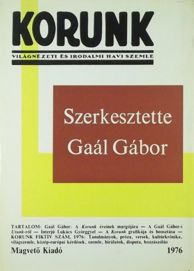 Gaál Gábor  (Szerk.) - Korunk