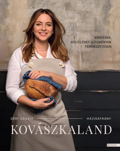 Déri Szilvia - Kovászkaland