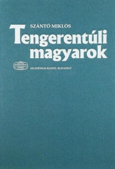 Szántó Miklós - Tengerentúli magyarok