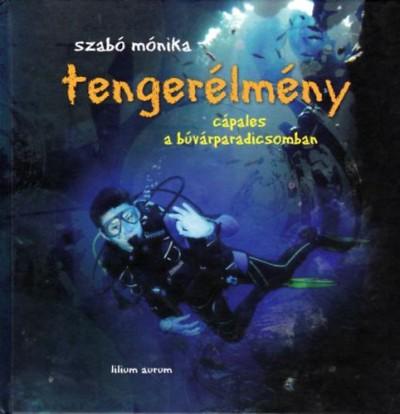 Szabó Mónika - Tengerélmény - Cápales a búvárparadicsomban