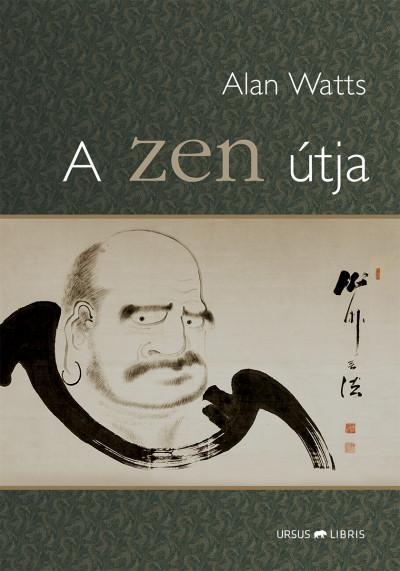 Alan Watts - A zen útja