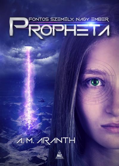 A. M. Aranth - Propheta