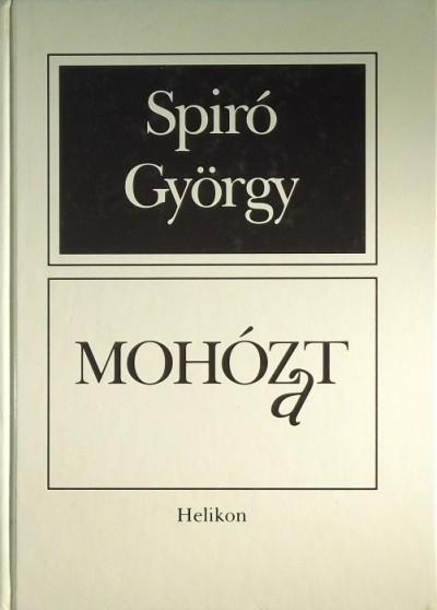 Spiró György - Mohózat