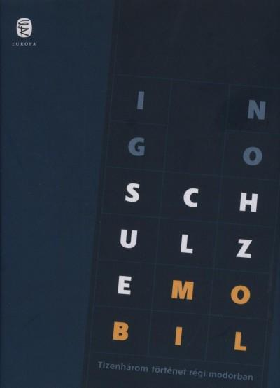 Ingo Schulze - Mobil