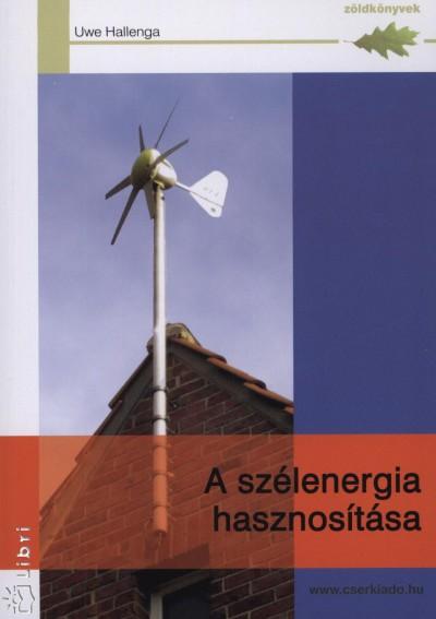 Uwe Hallenga - A szélenergia hasznosítása