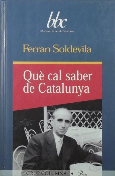 Ferran Soldevila - Qu? cal saber de Catalunya