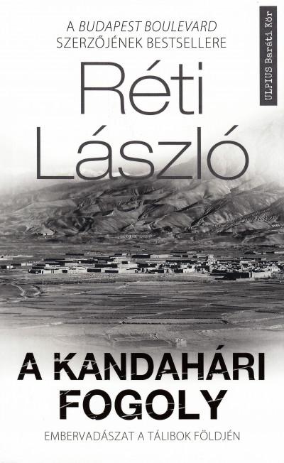 Réti László - A kandahári fogoly