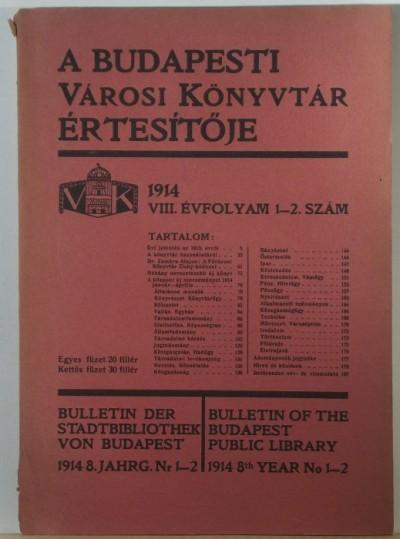 - A Budapesti Városi Könyvtár értesítője 1914