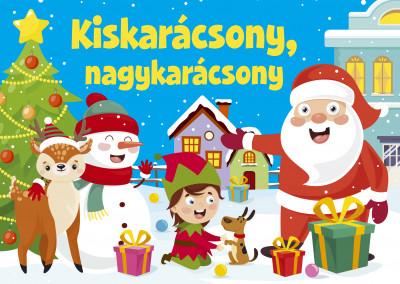 Duzs Mária  (Szerk.) - Kiskarácsony, nagykarácsony