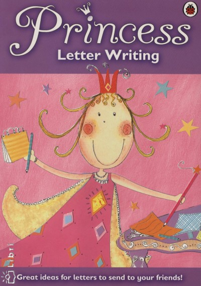- Princess Letter Writing