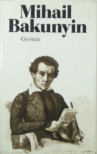 Mihail Alekszandrovics Bakunyin - Gyónás