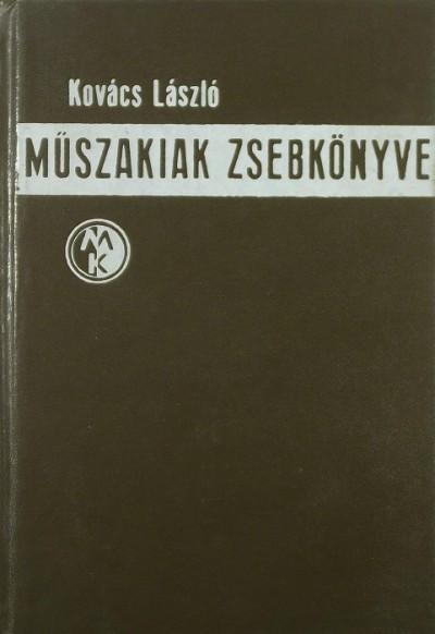 Dr. Kovács László - Műszakiak zsebkönyve