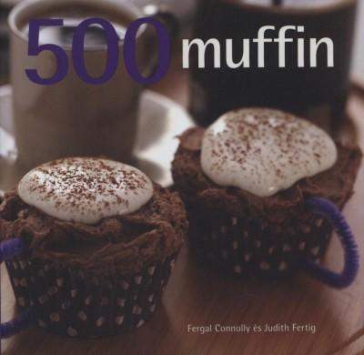 Fergal Connolly - Judith Fertig - 500 muffin