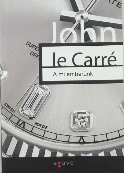 John Le Carré - A mi emberünk