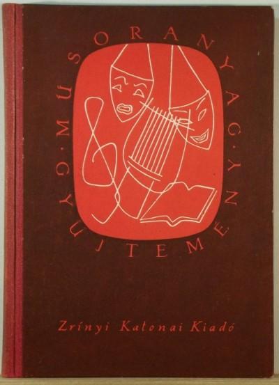Kerék Antal  (Szerk.) - Műsoranyag - gyűjtemény
