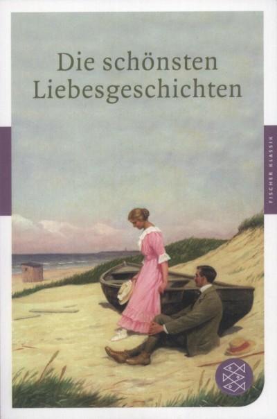 Christian Metz  (Összeáll.) - Die schönsten Liebesgeschichten